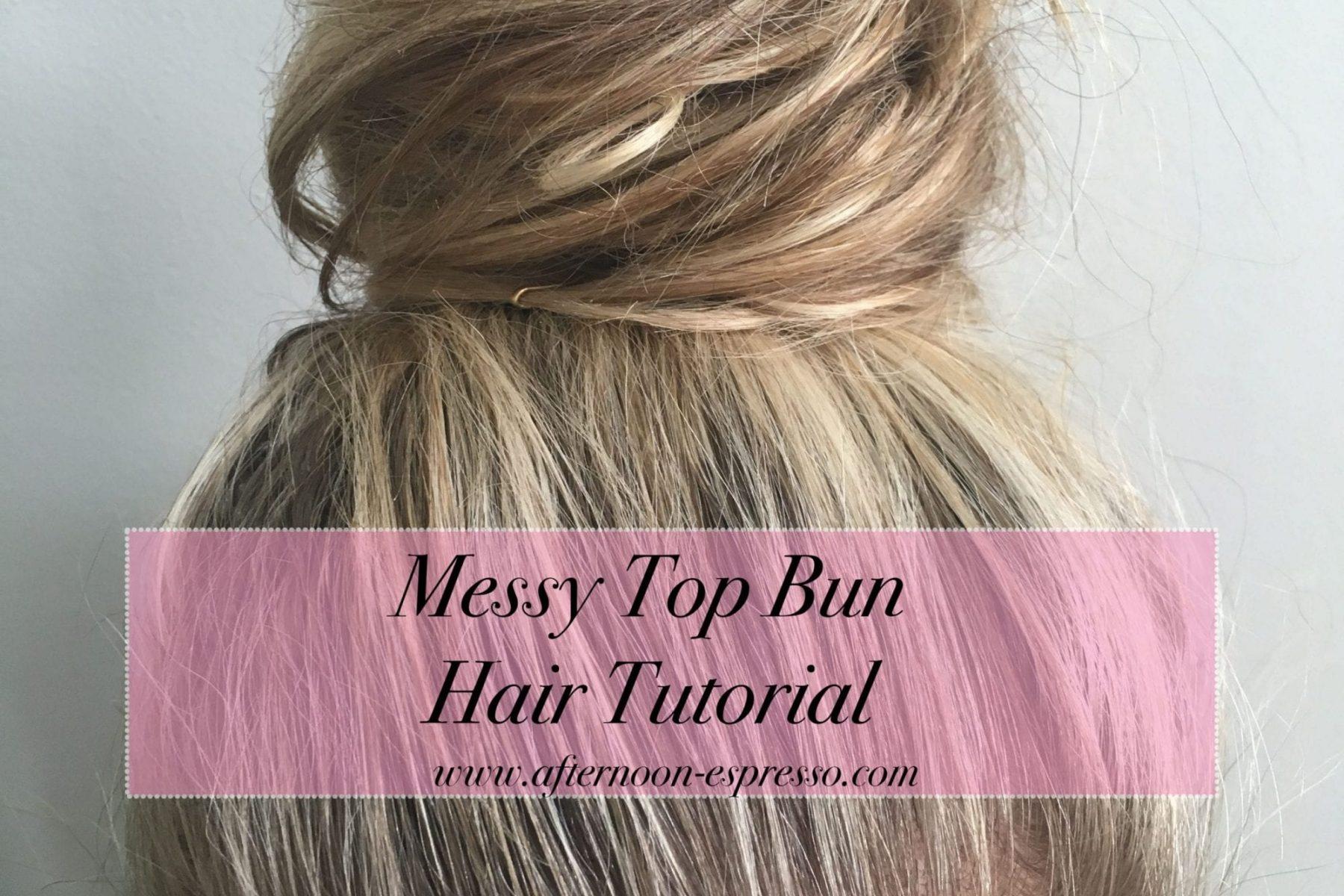 Top Bun- Hair- Tutorial-Video