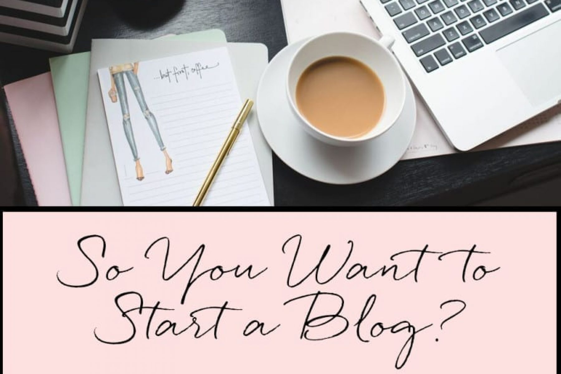 How-To-Start-A-Blog-A-Beginngers-Step-By-Step-Guide-Blog-Resources-Blogger