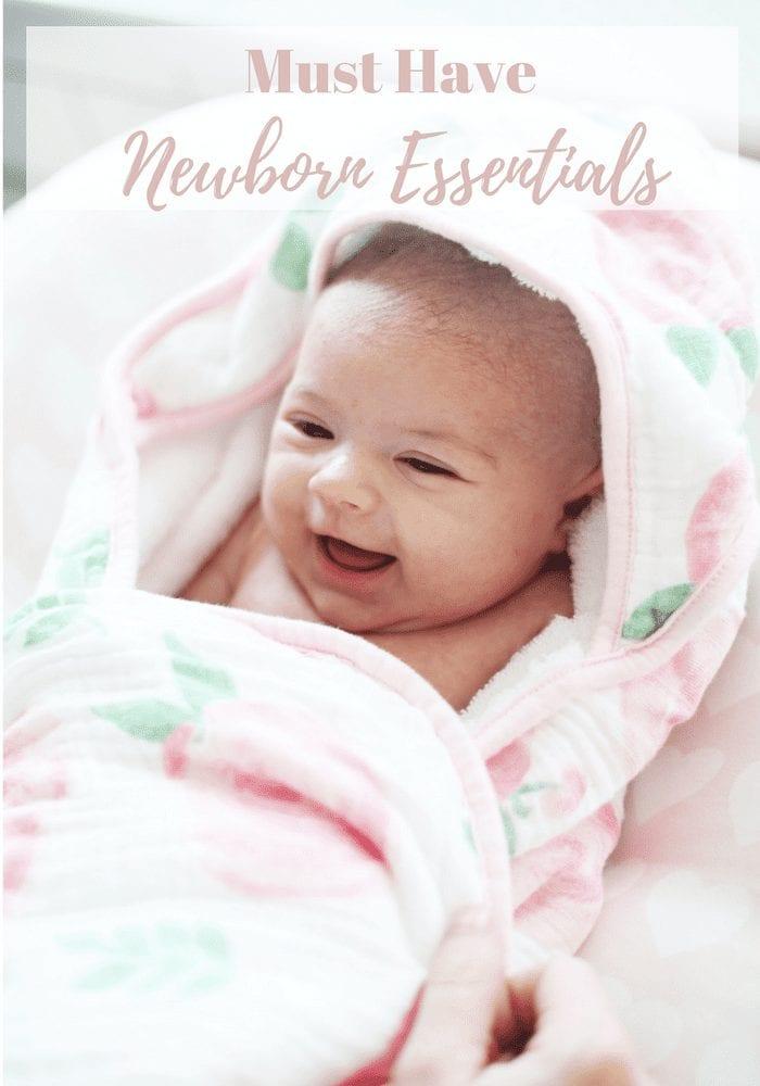 Must Have Newborn Essentials